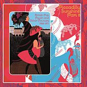 Piccadilly Sunshine, Part 8: British Pop Psych & Other Flavours, 1966 - 1971 by Various Artists