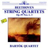 Play & Download Beethoven: String Quartets Op. 59 Nos. 1, 3 by Bartok Quartet | Napster