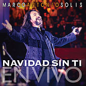 Play & Download Navidad Sin Ti (Live) - Single by Marco Antonio Solis | Napster