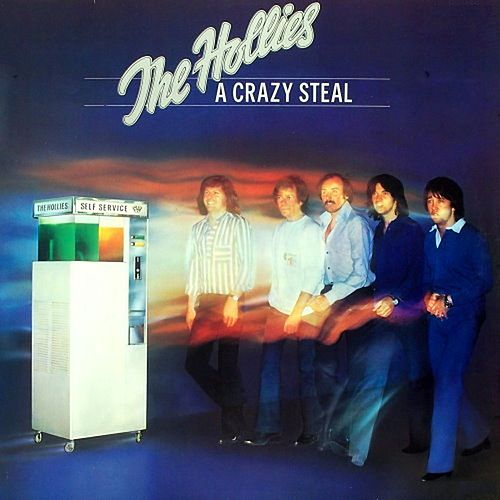 Play & Download A Crazy Steal by The Hollies | Napster