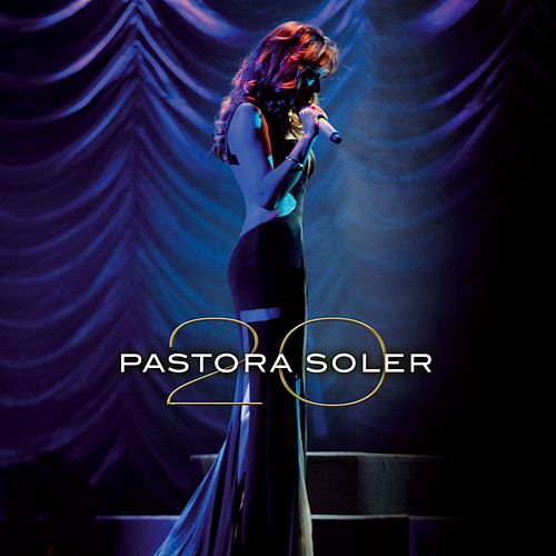 Play & Download 20 by Pastora Soler | Napster