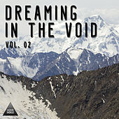 Play & Download Dreaming in the Void, Vol. 02 by Various Artists | Napster