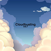 Play & Download Cloudbusting, Vol. 7 by Various Artists | Napster