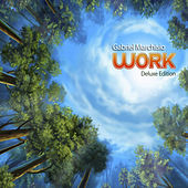 Play & Download Work (Deluxe Edition) by Gabriel Marchisio | Napster