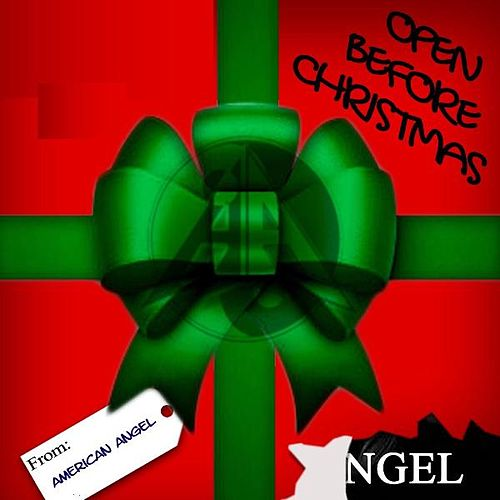 Play & Download Open Before Christmas by American Angel | Napster