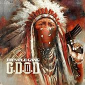 Play & Download Hustle Gang Presents: G.D.O.D. 2 by Hustle Gang | Napster