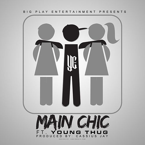 Play & Download Main Chic (feat. Young Thug) - Single by YC | Napster