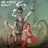 Play & Download No Glory by Kings Of The City | Napster