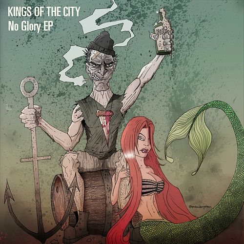No Glory by Kings Of The City