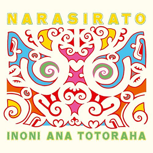 Play & Download Inoni Ana Totoraha by Narasirato | Napster