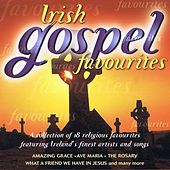 Play & Download Irish Gospel Favourites by Various Artists | Napster