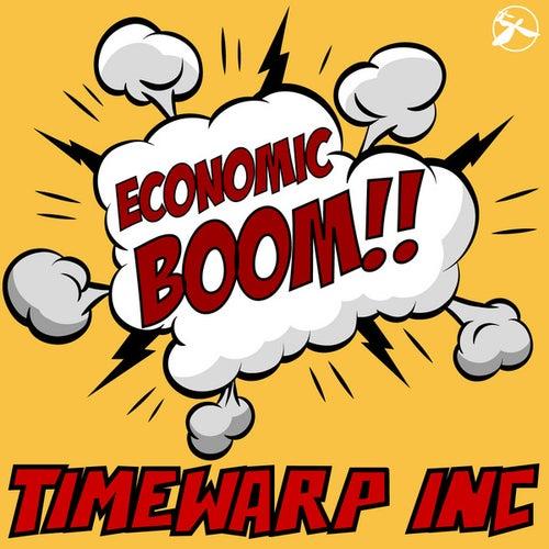 Play & Download Economic Boom by Timewarp inc. | Napster