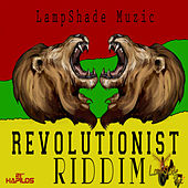 Play & Download Revolutionist Riddim by Various Artists | Napster
