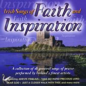 Play & Download Irish Songs of Faith & Inspiration by Various Artists | Napster