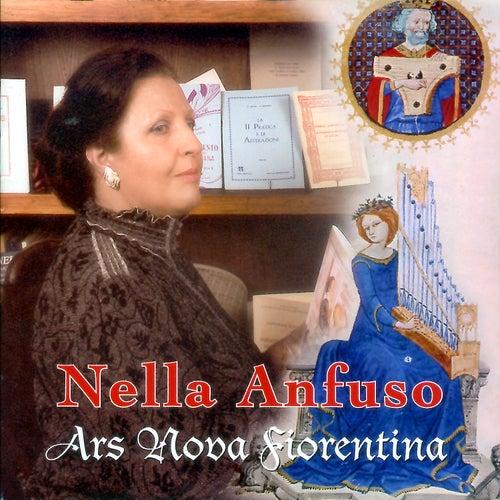 Play & Download Ars Nova Fiorentina by Nella Anfuso | Napster
