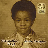 Shanachie Days by Grady Champion