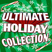 Play & Download Ultimate Holiday Collection by Merry Tune Makers | Napster