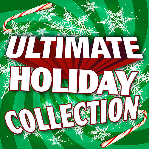 Ultimate Holiday Collection by Merry Tune Makers