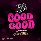 Play & Download Good Good by Bigg Robb | Napster