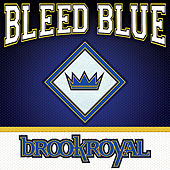 Play & Download Bleed Blue by Brookroyal | Napster