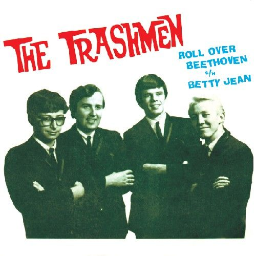 Roll Over Beethoven / Betty Jean Single (digital) by The Trashmen