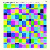 Reynolds Symphony: Myths (orchestral Works); Symphony (myths) (for Toru Takemitsu); Whisper Out Of Time by Various Artists