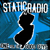 Play & Download One For The Good Guys by Static Radio NJ | Napster
