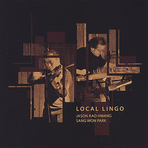 Play & Download Local Lingo by Jason Kao Hwang | Napster