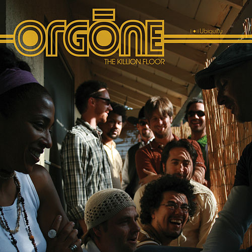 Play & Download The Killion Floor by Orgone | Napster