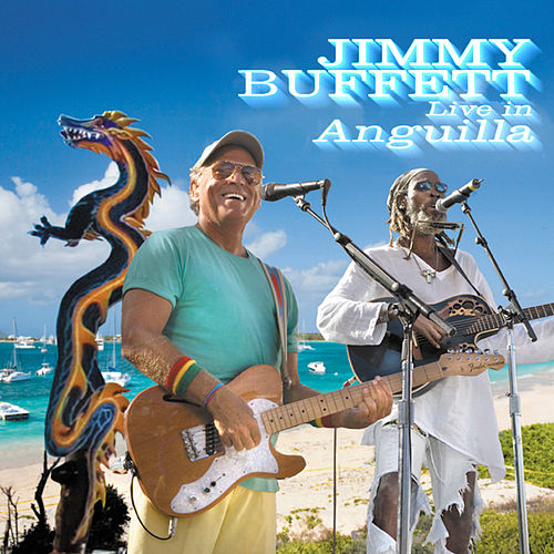 Live In Anguilla by Jimmy Buffett