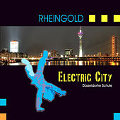 Play & Download Electric City - Düsseldorfer Schule by Rheingold | Napster