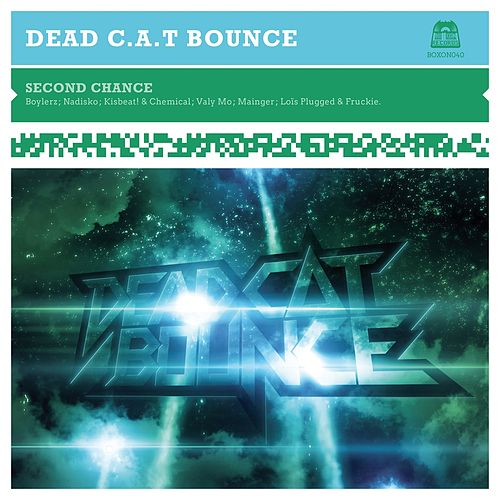 Play & Download Second Chance by Dead Cat Bounce | Napster