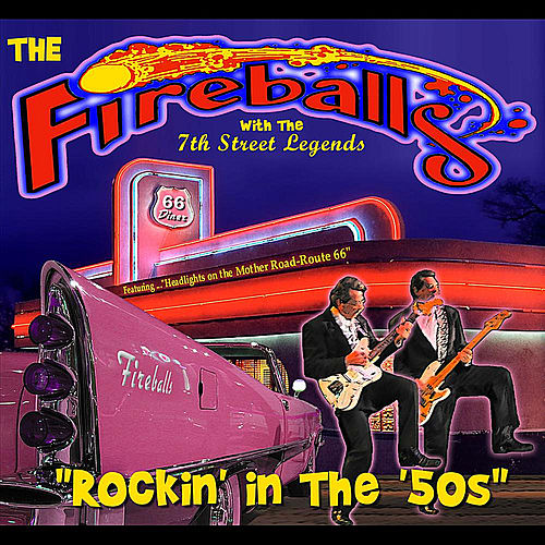 Play & Download Rockin' in the 50's by The Fireballs | Napster