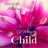 Child - Single by G-Whizz