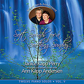 Play & Download Soft Sounds for a Soothing Sunday, Vol. V by Janice Kapp Perry | Napster