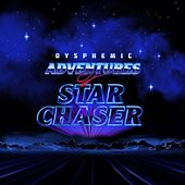 Play & Download Adventures of Star Chaser by Dysphemic | Napster