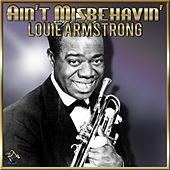 Play & Download Aint' Misbehavin' by Louis Armstrong | Napster