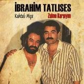 Play & Download Zulme Karşıyım by İbrahim Tatlıses   Napster