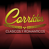 Corridos, Clasicos y Romanticos by Various Artists
