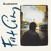 Fat City (Remastered) by The Blues Band