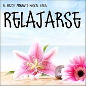 Play & Download El Mejor Ambiente Musical para Relajarse by Various Artists | Napster