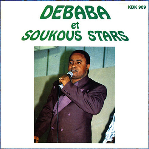 Play & Download Debaba et Soukous Stars by Soukous Stars | Napster