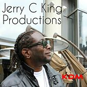 Jerry C King (Kingdom) Productions - EP by Various Artists