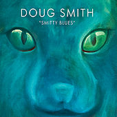 Play & Download Smitty Blues by Doug Smith | Napster