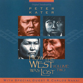 How The West Was Lost, Vol. 2 by Peter Kater