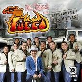 La Guerra de las Mafias by El Cejas Y Su Banda Fuego