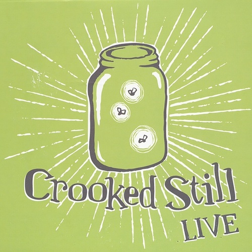 Live by Crooked Still