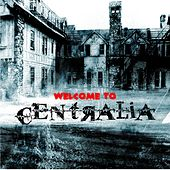 Centralia by Audio Zombie