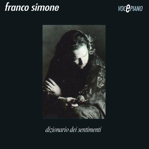 Dizionario dei sentimenti (Voce e piano) by Franco Simone