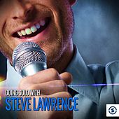 Play & Download Going Solo with Steve Lawrence by Various Artists | Napster